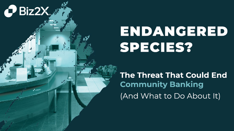 The Threat That Could End Community Banking – And What to Do About It